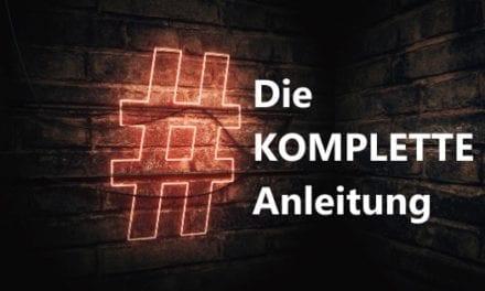Instagram Hashtags: Die KOMPLETTE Anleitung [2020]