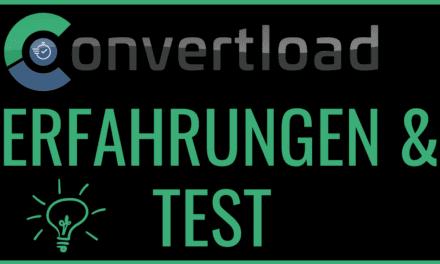 Convertload Erfahrungen & Test – Bringt das Convertool tatsächlich mehr Conversion?