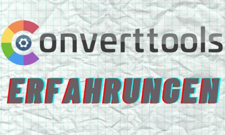 Was sind die Converttools? – Jetzt Test & Erfahrungen ansehen