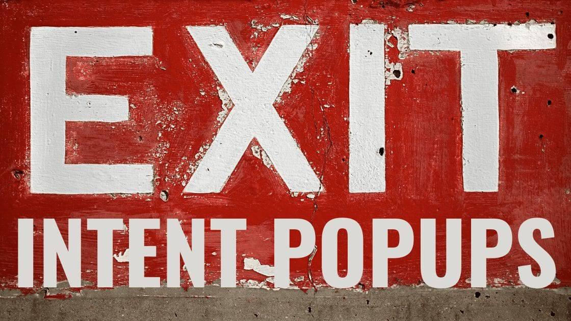 Wie Du mit Exit Intent Popups MEHR Newsletter Abonnenten & MEHR Umsatz erzielen und Deine Conversion optimieren kannst