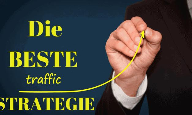 Die BESTE Strategie um mehr Website Traffic zu generieren und um zahlungskräftige Besucher zu erzeugen