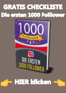 Instagram Checkliste Die ersten 1000 Follower bekommen