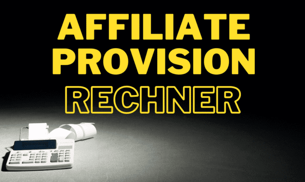 Affiliate Provision Rechner – Schnell und einfach Digistore24, Copecart oder Eloppage Affiliate Provisionen richtig berechnen