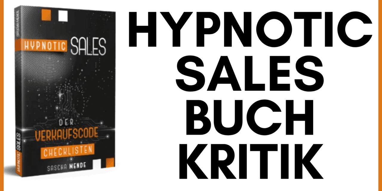 Hypnotic Sales Erfahrungen – Kritik zum neuen Buch von Sascha Mende