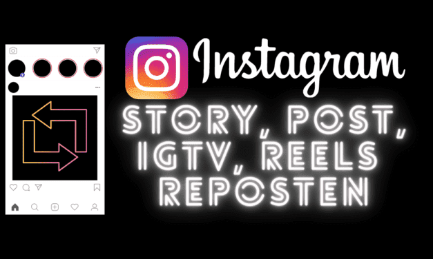 Wie Du Deine Instagram Story, Post, IGTV oder Reel reposten und teilen kannst