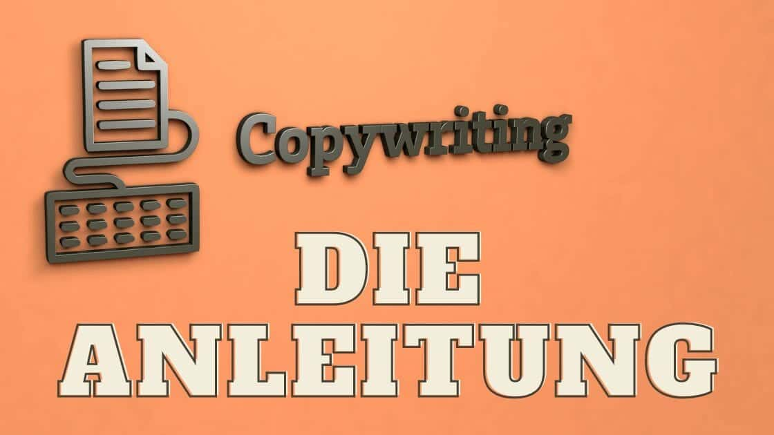 Copywriting Lernen Copywriter werden Anleitung