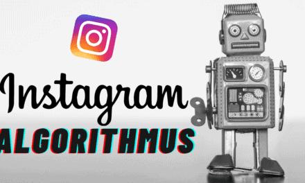 So funktioniert der Instagram Algorithmus 2021 – Alles was Du wissen musst, um mehr Rechweite auf Instagram zu bekommen
