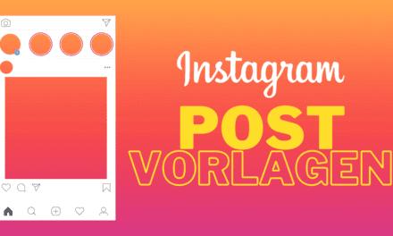 Wie Du mit Instagram Post Vorlagen schnell und einfach herausragende Instagram Posts erstellen und gestalten kannst