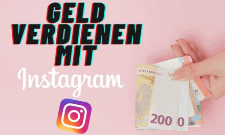 7 erfolgreiche Strategien, um mit Instagram Geld verdienen zu können [2021]