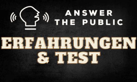 Answer The Public Erfahrungen und Test 2021 – Alles wichtige zu Preise, Kosten und AnswerThePublic Alternativen