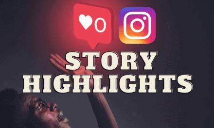 Instagram Highlights Cover erstellen: Wie du mehr Klicks bekommst, damit mehr Follower Deine Instagram Story Highlights ansehen