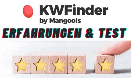 KWFinder Erfahrungen & Test 2021 – Alles zu Preise, Kosten und Alternativen des wahrscheinlich besten Keyword Finder Tools für Anfänger und Blogger