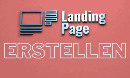 Landing Page erstellen 2021 – Alles was Du über Aufbau, Design, Beispiele, Ziele und Software wissen musst, um hoch konvertierende Webseiten und Landingpages bauen zu können