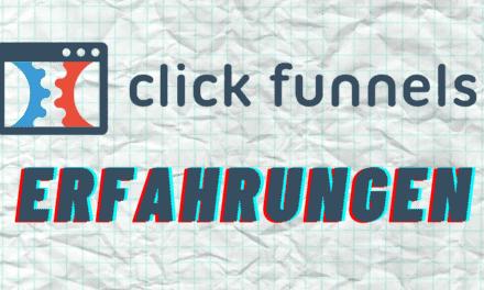 Clickfunnels Erfahrungen & Test – ALLES zu Preise, Kosten, Vorlagen, Alternativen des Sales Funnel Builder von Russell Brunson