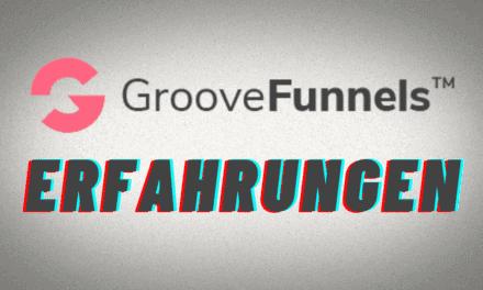 Groovefunnels Erfahrungen & Test – ALLES zu Preise, Kosten, Vorlagen, Alternativen um den Hype Funnel Builder