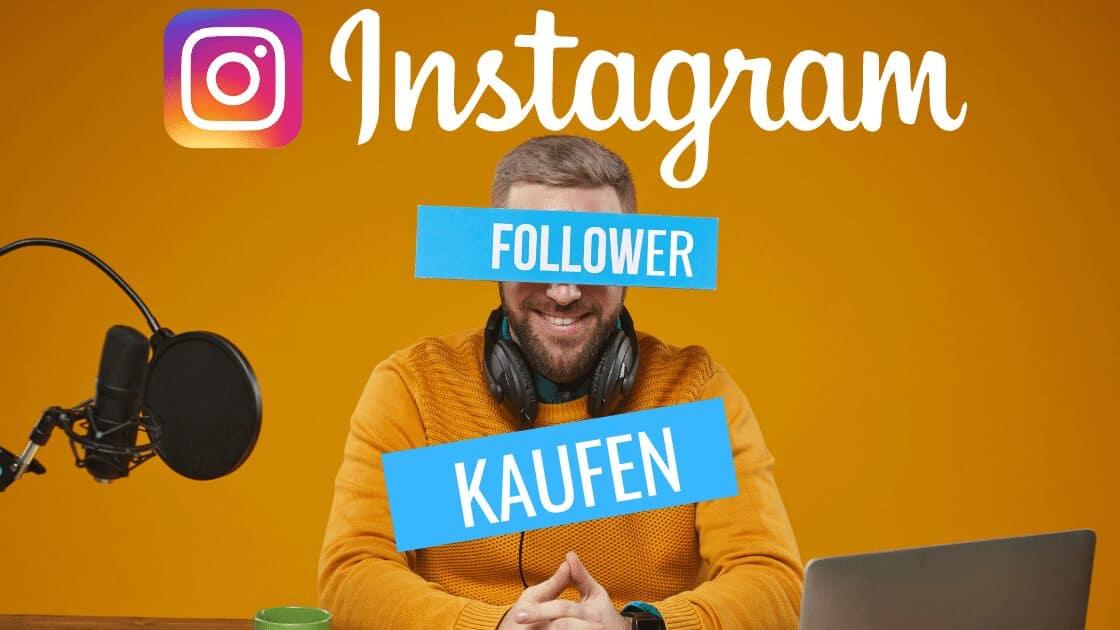 Instagram Follower Kaufen: 8 Gründe warum Du vom Kauf von Followern absehen solltest