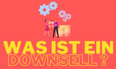 Was ist ein Downsell? Bedeutung, Definition, Beispiele und warum Du unbedingt Downselling anwenden solltest