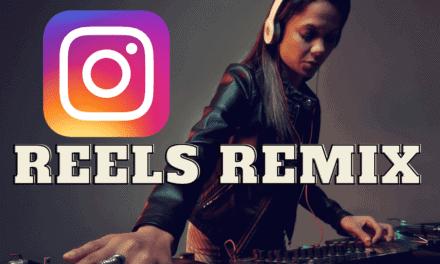 Instagram Reels Remix erstellen – So geht´s [UMfassende Anleitung]