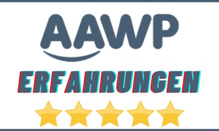 AAWP Erfahrungen und Test 2021 – Das beste Amazon Affiliate WordPress Plugin. Alles zu Preise, Kosten, Funktionen und Alternativen