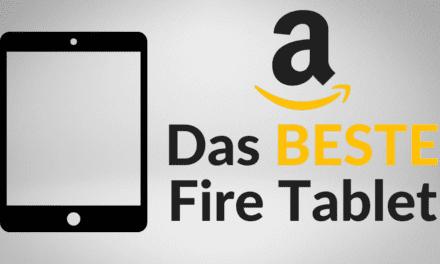 Welches Amazon Fire Tablet ist das Beste? [ink. Kinder Versionen]