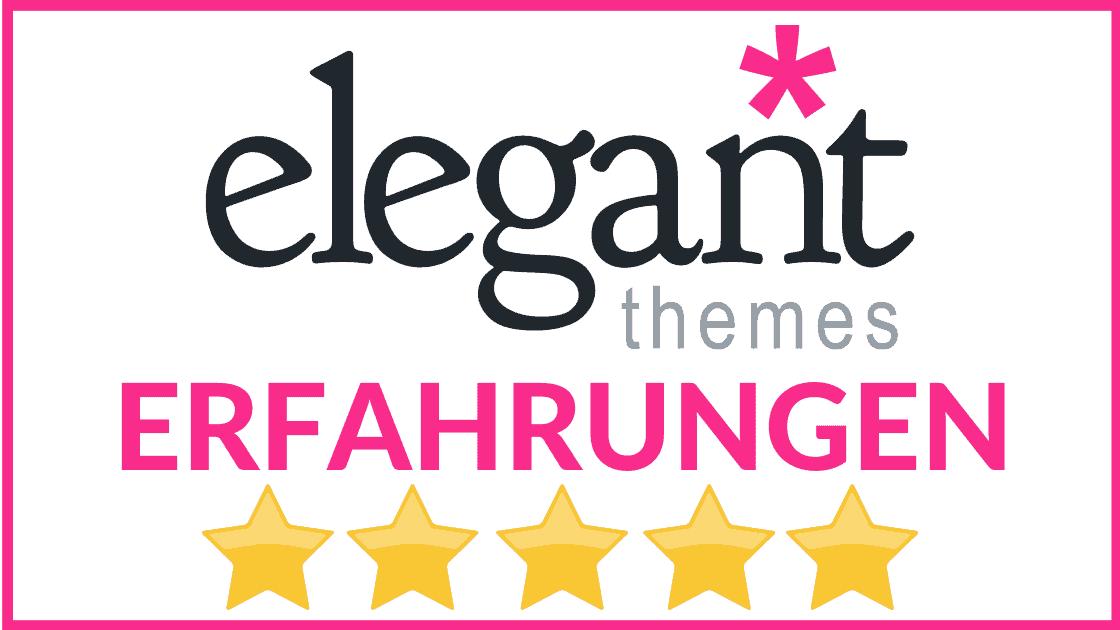 Elegant Themes Erfahrungen und Test Alles Was Du über das Premium WordPress Theme wissen musst