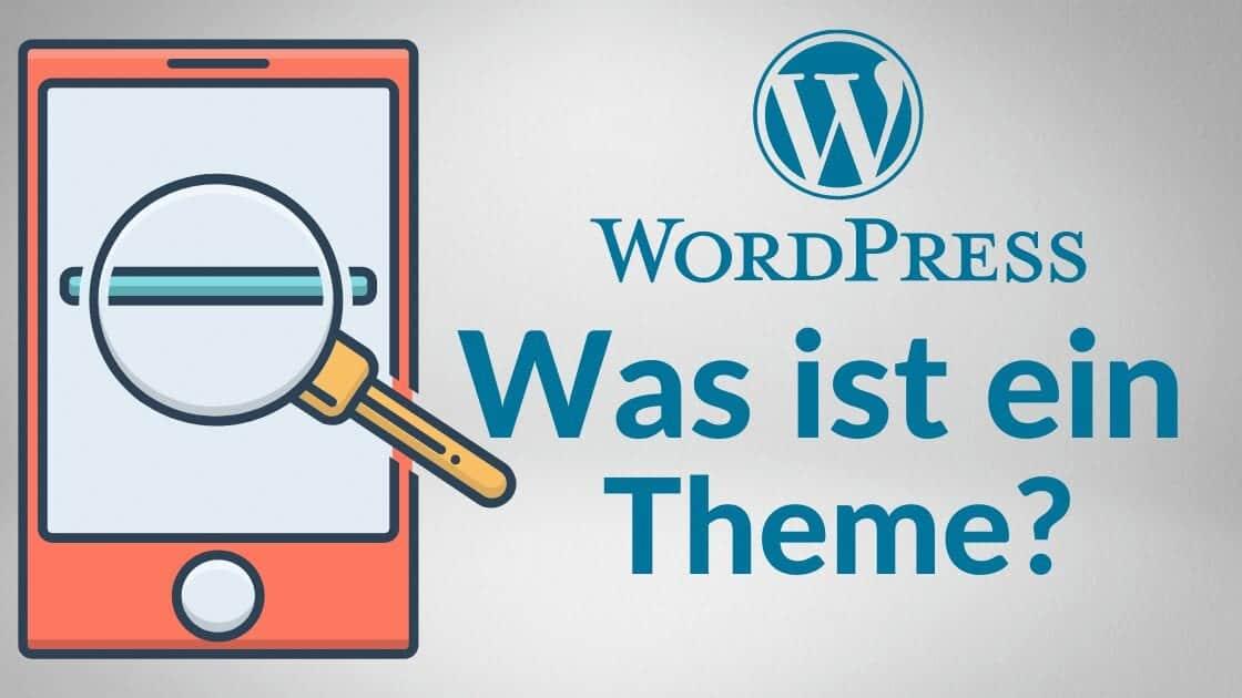 Was ist ein WordPress Theme und wie funktioniert es?