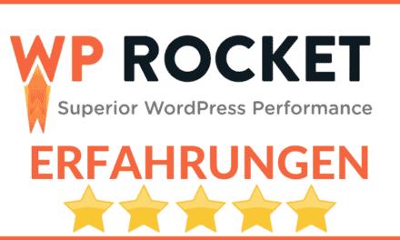 WP Rocket Erfahrungen & Test – Alles was Du zu Funktionen, Preise, Kosten, RocketCDN und WPRocket Alternativen wissen musst