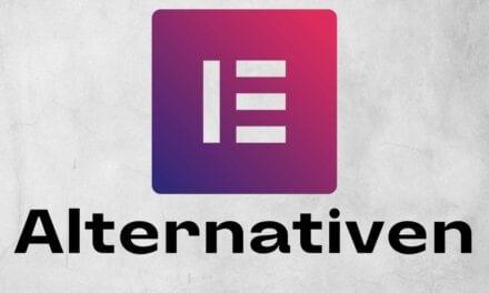 Die 7 besten Elementor Alternativen 2021