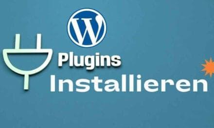Wie du ein WordPress Plugin installieren kannst – Schritt für Schritt Anleitung für Einsteiger