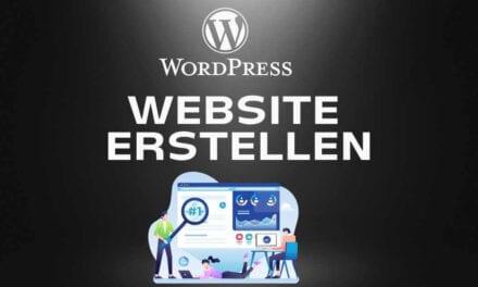 Eigene WordPress Website erstellen 2021: Einfache Schritt für Schritt Anleitung für Anfänger