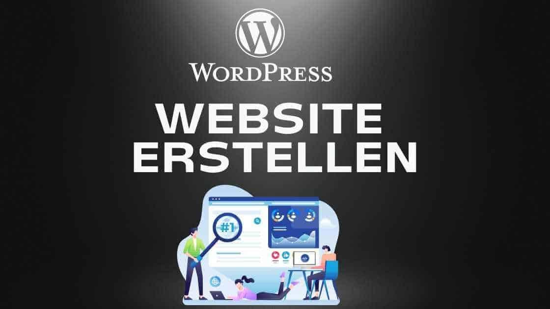 Eigene WordPress Website erstellen: Einfache Schritt für Schritt Anleitung für Anfänger