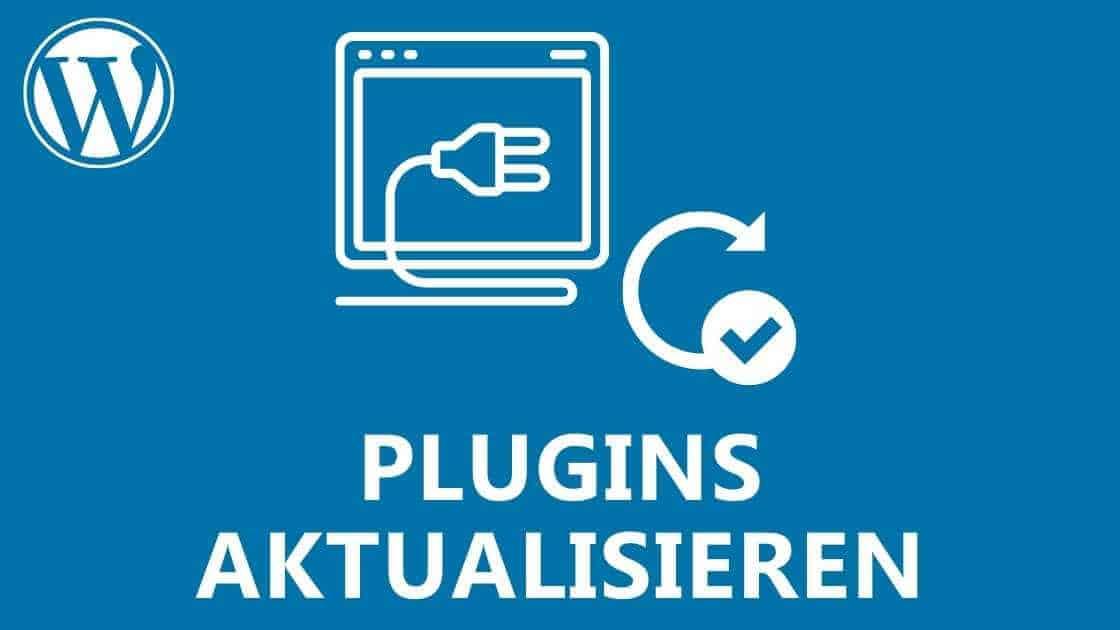 WordPress Plugins aktualisieren: 4 Wege wie Du WordPress Plugins Updaten kannst