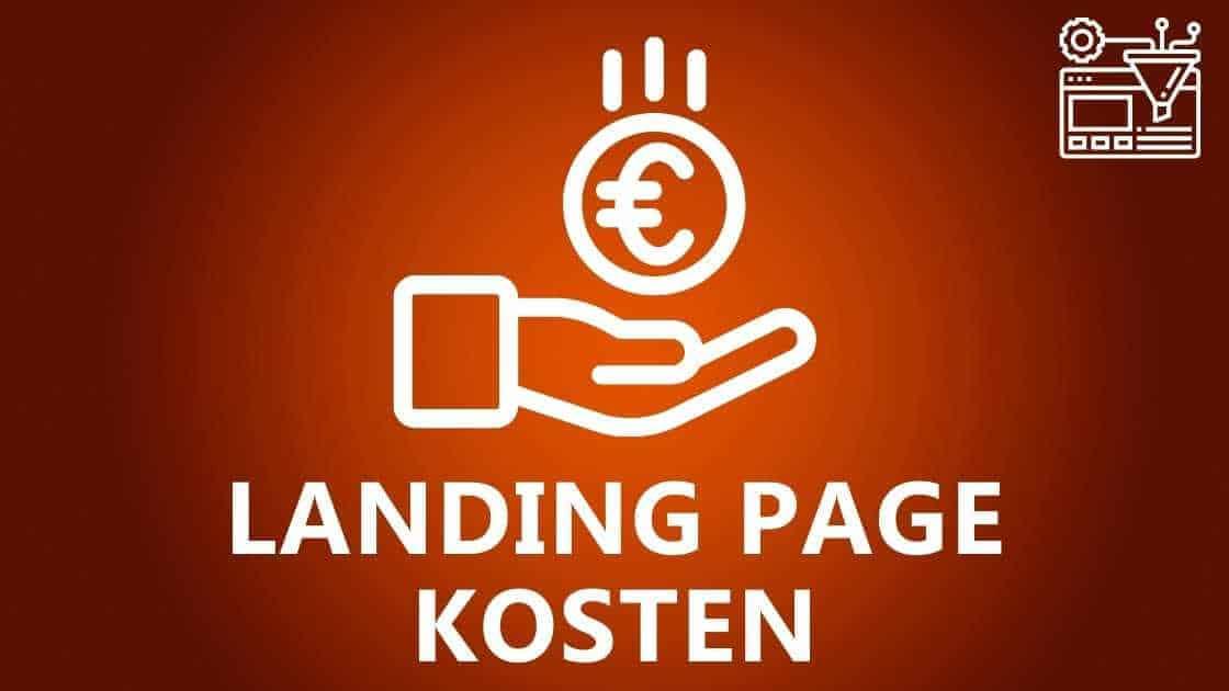 Landing Page Kosten: Was kostet eine Landingpage?