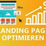 Landing Page Optimieren und Verbessern: 19 Tipps und Strategien zur Landing Page Optimierung